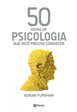 50 ideias de Psicologia - Adrian Furnham