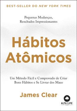 Hábitos Atômicos - James Clear