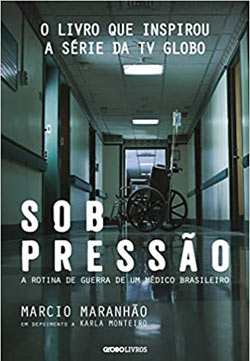 Sob pressão: A rotina de guerra de um médico brasileiro